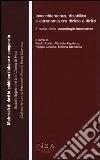 Invecchiamento, disabilità e autonomia tra diritto e diritti. Il ruolo delle tecnologie innovative libro
