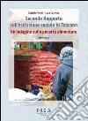 Secondo Rapporto sull'esclusione sociale in Toscana. Un'indagine sulla povertà alimentare. Anno 2013 libro