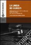 La lingua dei giuristi. 8 giornate internazionali di diritto costituzionale (Brasile-Italia-Spagna) (Pisa-Firenze, 24 e 25 settembre 2015) libro