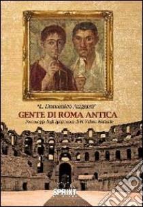 Gente di Roma antica libro di Augenti Domenico