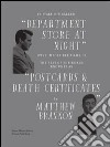 Matthew Brannon. In Italy it's called �department store at night� (five impossible films, i). The rest of the world knows it as �postcards & death certificates�
