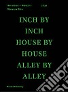 Libya. Inch by inch, house by house, alley by alley. Ediz. inglese e araba
