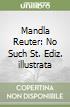 Mandla Reuter: No Such St