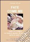 Fate come me