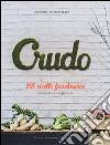 Crudo. 115 ricette freschissime libro