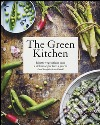 The green kitchen. Ricette vegetariane sane e deliziose per tutti i giorni. Ediz. illustrata libro