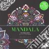 Mandala. Colouring book antistress libro