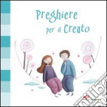Preghiere per il creato libro di Vecchini Silvia