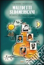 Maledetti sudamericani. Storie e leggende della pelota