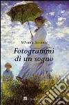 Fotogrammi di un sogno libro