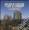 Valigie di cartone e case di cemento. Edilizia, industrializzazione e cantiere a Torino nel secondo Novecento