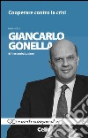 Cooperare contro la crisi. Intervista a Giancarlo Gonella di Alessandra Luciano libro