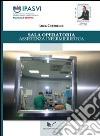 Sala operatoria. Assistenza infermieristica