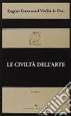 Le civilt� dell'arte