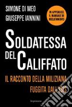 Soldatessa del Califfato libro