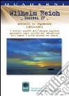 Scritti. Vol. 4: Articoli di Orgonomia (1939-1951). I diversi aspetti dell'energia orgonica presentati negli scritti del laboratorio dell'orgone e della ricerca sul cancro libro