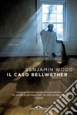 Il caso Bellwether libro