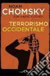 Terrorismo occidentale. Da Hiroshima ai droni libro