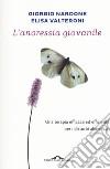 L'anoressia giovanile libro