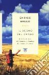 Il sogno del drago. Dodici settimane sul Cammino di Santiago da Torino a Finisterre libro