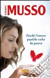 Perch� l'amore qualche volta ha paura