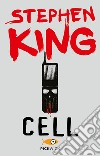 Cell libro di King Stephen