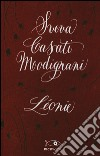 Léonie libro di Casati Modignani Sveva