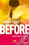 Before. After forever libro