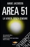Area 51. La verità, senza censure libro di Jacobsen Annie