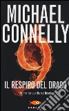 Il respiro del drago libro di Connelly Michael