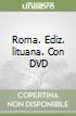 Roma. Con DVD. Ediz. lituana
