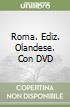 Roma. Con DVD. Ediz. olandese