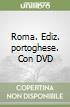Roma. Con DVD. Ediz. portoghese