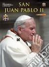 San Giovanni Paolo II. Ediz. spagnola libro