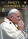 San Giovanni Paolo II. Ediz. polacca libro