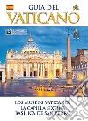 Guida del Vaticano. Ediz. spagnola libro