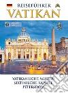 Guida al Vaticano. Ediz. tedesca libro