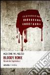 Bloody Rome. Ricordi dall'epidemia Z libro