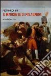 Il marchese di Palabanda libro