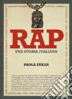 Rap. Una storia italiana