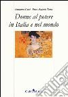 Donne al potere in italia e nel mondo libro