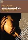 Cervello umano e religione. Le neuroscienze di fronte a Dio e alla teologia libro