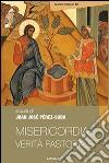 Misericordia, verità pastorale libro