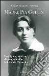 Madre Pia Gullini libro