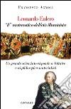 Leonardo Eulero «il» matematico dell'età illuminista. Un grande scienziato contro Voltaire e i philosophes materialisti libro
