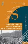 La famiglia: chiave del dialogo Chiesa-mondo nel 50° della Gaudium et spes libro