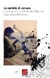 La malattia di scrivere. Conversazione con Guillaume Chpaltine libro
