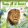 Roarr fa il leone... Quanti suoni tra gli animali! Ediz. a colori libro