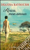 Africa, mon amour libro