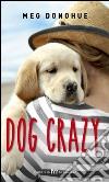 Dog crazy libro